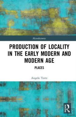Bertrand.pt - Production Of Locality In The Early Modern And Modern Age