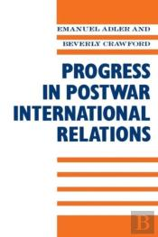 Progress In Post-War International Relations