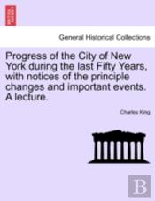 Progress Of The City Of New York During