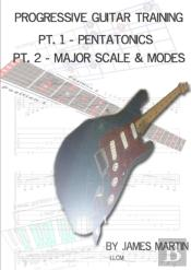 Progressive Guitar Training Pts. 1 & 2 - Pentatonic And Diatonic Scales