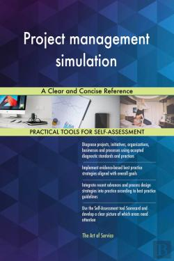 Bertrand.pt - Project Management Simulation A Clear And Concise Reference