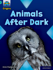 Project X Origins: Turquoise Book Band, Oxford Level 7: Animals After Dark