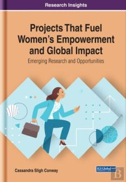 Bertrand.pt - Projects That Fuel Women'S Empowerment And Global Impact: Emerging Research And Opportunities