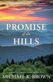 Promise Of The Hills