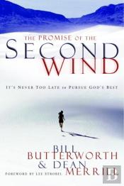 Promise Of The Second Wind