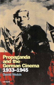 Propaganda And The German Cinema, 1933-1945