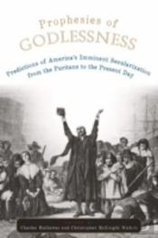 Prophesies Of Godlessness