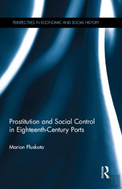 Bertrand.pt - Prostitution And Social Control In Eighteenth-Century Ports