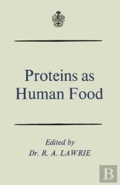 Proteins As Human Food