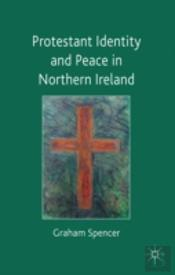 Protestant Identity & Peace Northern Irl