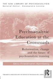 Psychoanalytic Education At The Crossroads