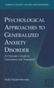 Psychological Approaches To Generalized Anxiety Disorder