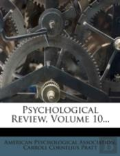 Psychological Review, Volume 10...