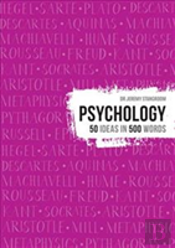 Psychology 50 Theories In 500 Words