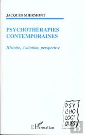 Psychotherapies Contemporaines Histoire Evolution Perspective