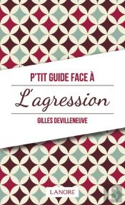 P'Tit Guide De L'Agression