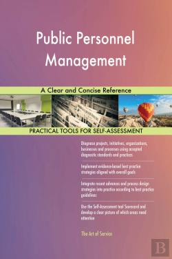 Bertrand.pt - Public Personnel Management A Clear And Concise Reference
