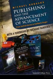 Publishing And The Advancement Of Science