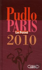 Pudlo Paris ; Le Point (Édition 2010)