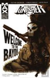 Punisherfrank Castle Max - Welcome Back To The Bayou