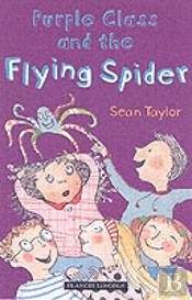 Purple Class And The Flying Spider