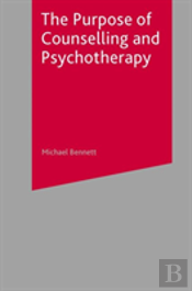 Purpose Of Counselling And Psychotherapy