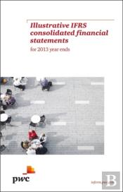 Pwc Illustrative Ifrs Consolidated Financial Statements For 2013 Year Ends
