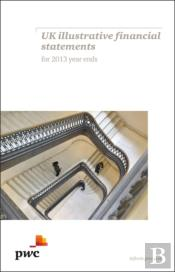 Pwc Uk Illustrative Financial Statements For 2013 Year Ends