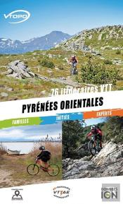 Pyrenees Orientales 76 Itineraires Vtt/Familles/Inities/Experts
