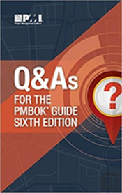 Q & As For The Pmbok (R) Guide