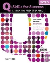 Q Skills For Success Listening And Speaking: Intro: Student Book With Online Practice