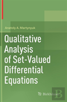 Qualitative Analysis Of Set-Valued Differential Equations With Uncertain Parameters