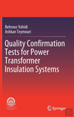 Bertrand.pt - Quality Confirmation Tests For Power Transformers Insulation Systems