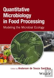 Quantitative Microbiology In Food Processing