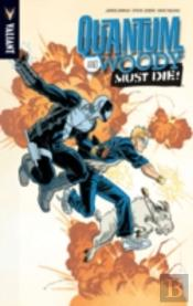 Quantum And Woody Volume 4: Quantum And Woody Must Die! Tp