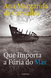 Que Importa a Fúria do Mar