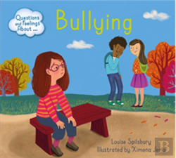 Bertrand.pt - Questions And Feelings About: Bullying