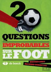 Questions Improbables Sur Le Foot