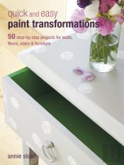 Quick & Easy Paint Transformations
