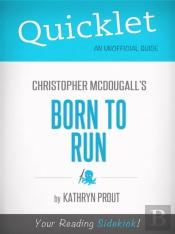 Quicklet On Christopher Mcdougall'S Born To Run