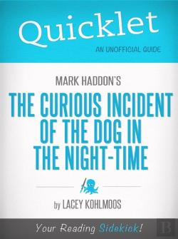 Bertrand.pt - Quicklet On Mark Haddon'S The Curious Incident Of The Dog In The Night-Time