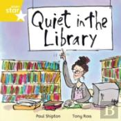 Quiet In The Libraryyellow Reader 16