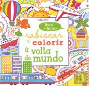 Rabiscar e Colorir - À Volta do Mundo
