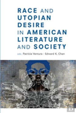 Bertrand.pt - Race And American Utopian Literature And Society