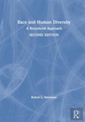 Race And Human Diversity 2e