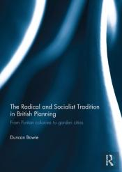 Radical And Socialist Tradition In British Planning