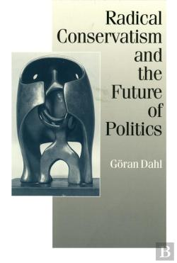 Bertrand.pt - Radical Conservatism And The Future Of Politics