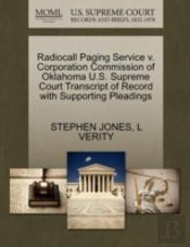 Radiocall Paging Service V. Corporation Commission Of Oklahoma U.S. Supreme Court Transcript Of Record With Supporting Pleadings