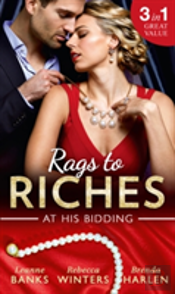 Rags To Riches: At His Bidding