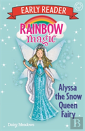 Rainbow Magic Early Reader: Alyssa The Snow Queen Fairy